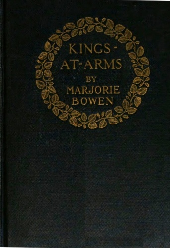 The project gutenberg ebook of kings at arms by marjorie bowen this project gutenberg ebook kings at arms produced by chuck greif mfr and the online distributed proofreading team at httppgdp this fandeluxe Image collections