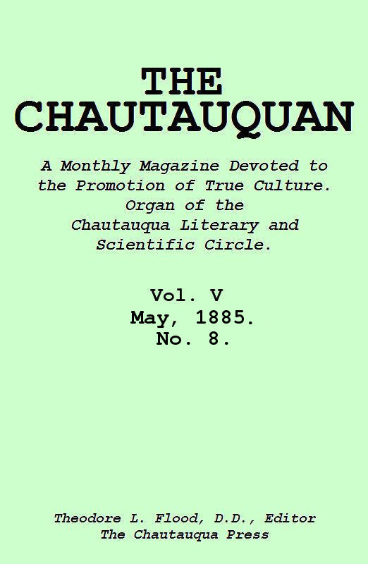 The project gutenberg ebook of the chautauquan vol v may 1885 no transcribers note this cover has been created by the transcriber and is placed in the public domain fandeluxe Choice Image