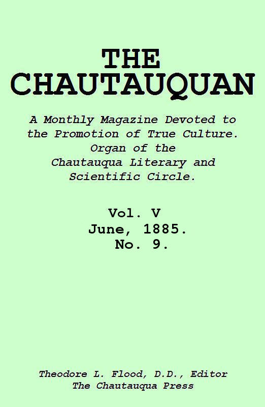 The project gutenberg ebook of the chautauquan vol v june 1885 cover fandeluxe Choice Image