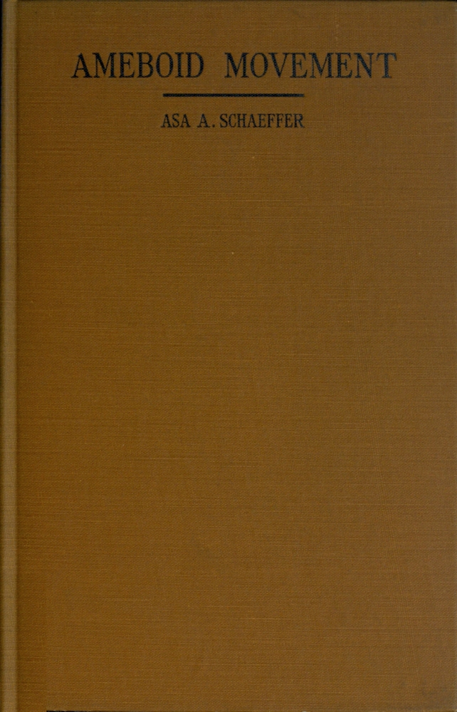 The project gutenberg ebook of ameboid movement by asa a schaeffer image of the books cover is unavailable fandeluxe Choice Image