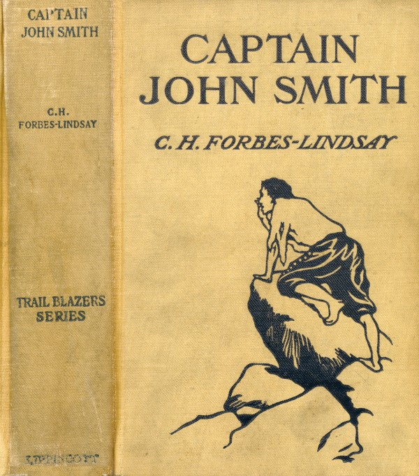 Captain john smith by c h forbes lindsaya project gutenberg ebook 2017 ebook 55475 language english character set encoding utf 8 start of this project gutenberg ebook captain john smith produced by donald fandeluxe Gallery