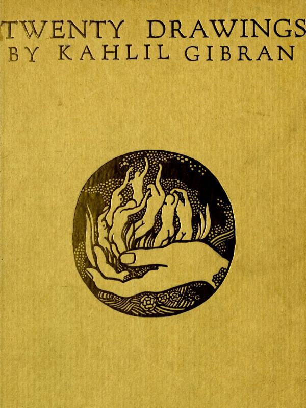 The Project Gutenberg Ebook Of Twenty Drawings By Kahlil Gibran