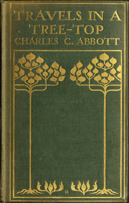 Travels in a Tree-top, by Charles Conrad Abbott