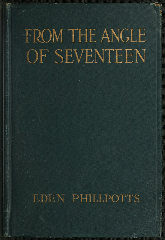 The Project Gutenberg Ebook Of From The Angle Of Seventeen By Eden