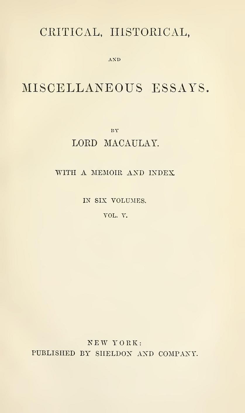 critical historical and miscellaneous essays by lord macaulay