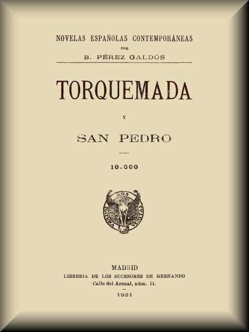 Torquemada Y San Pedro By Benito Pérez Galdós A Project