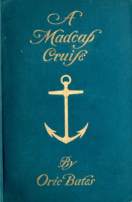 The Project Gutenberg eBook of A Madcap Cruise, by Oric Bates