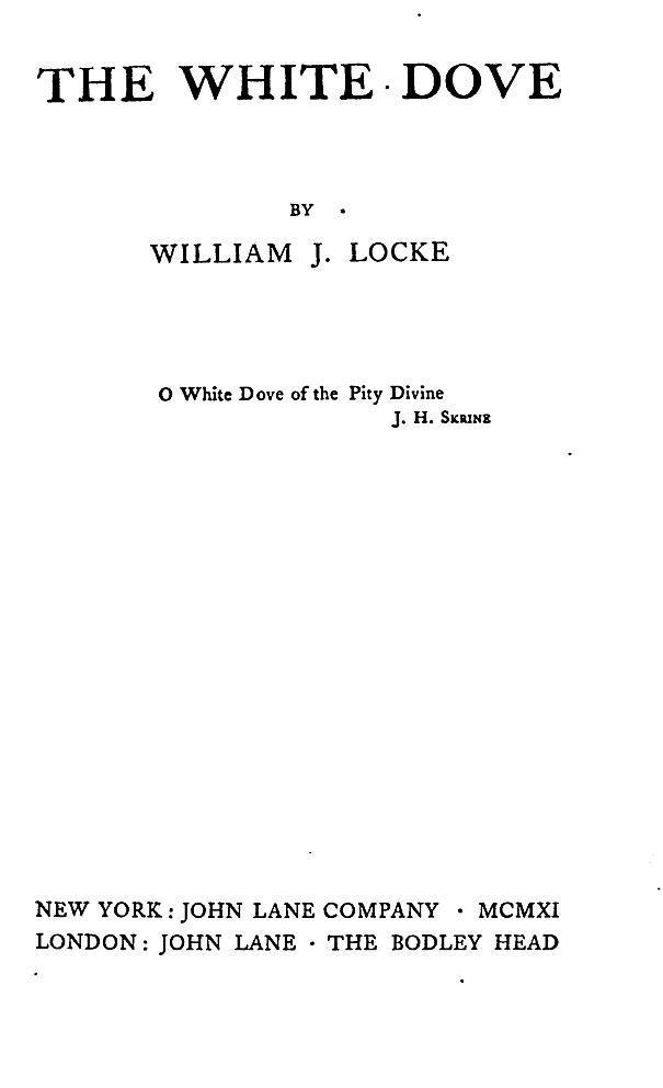 The White Dove By William J Locke