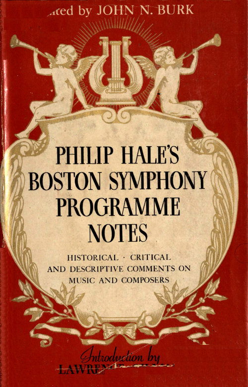 Philip Hales Boston Symphony Programme Notes Edited By John N