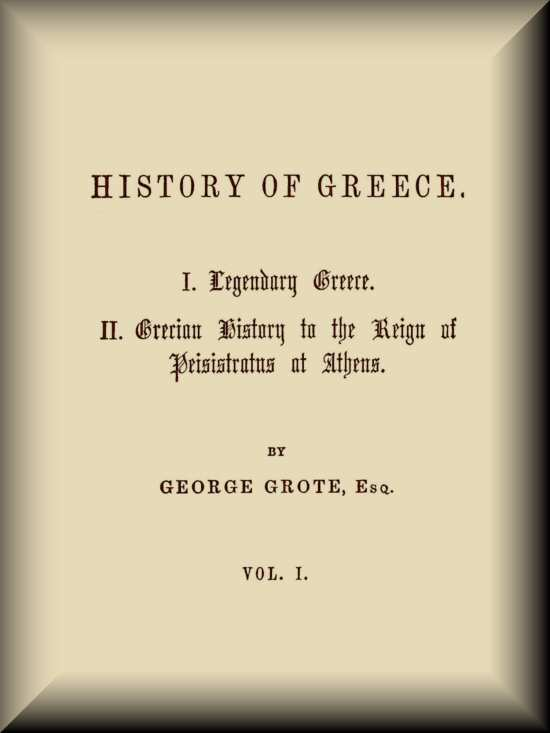 History of Greece - Vol  1/12, by George Grote—A Project