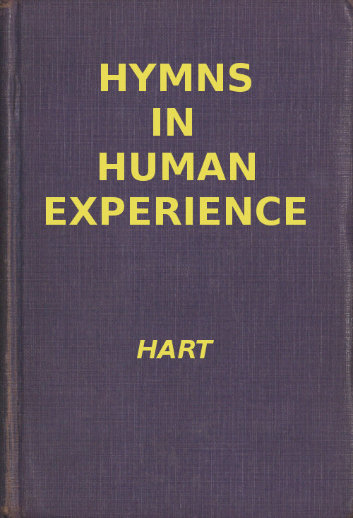 Hymns in human experience by william j hart a project gutenberg ebook fandeluxe Images
