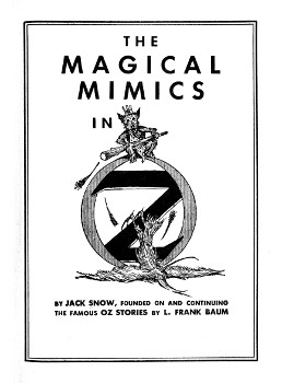 The project gutenberg ebook of the magical mimics in oz by jack snow the magical mimics in oz fandeluxe Choice Image