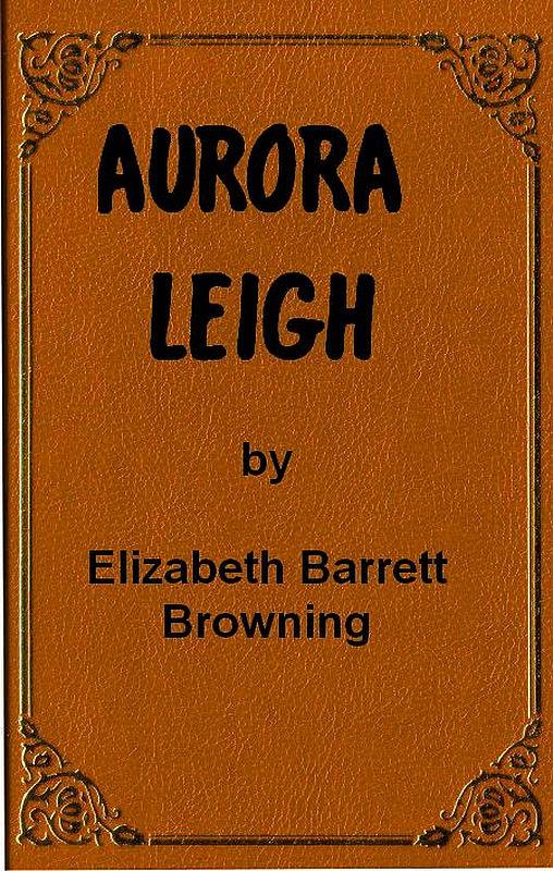 The Project Gutenberg eBook of Aurora Leigh d81407b2e84e1