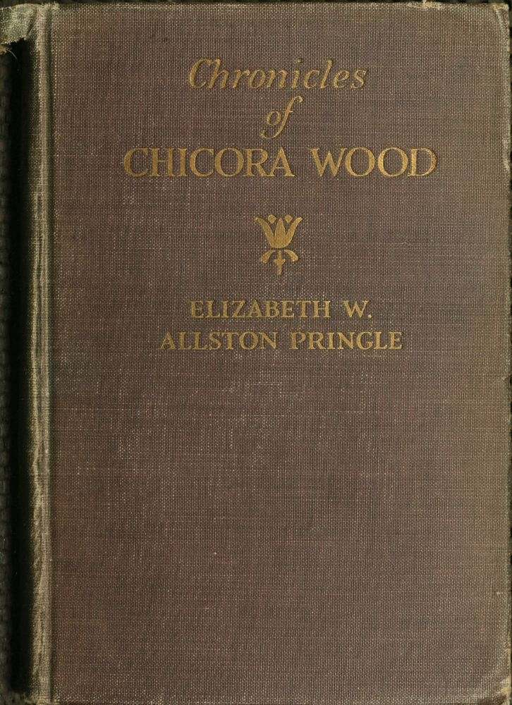 The Project Gutenberg Ebook Of Chronicles Of Chicora Wood By