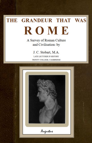 The project gutenberg ebook of the grandeur that was rome by j c image of the books cover is unavailable fandeluxe Images