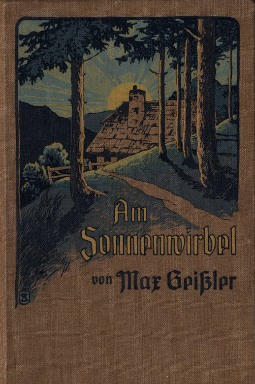 The Project Gutenberg Ebook Of Am Sonnenwirbel By Max Geißler