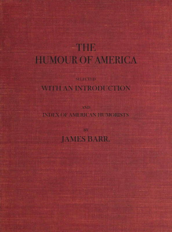 The Humour Of America By James Barr A Project Gutenberg Ebook