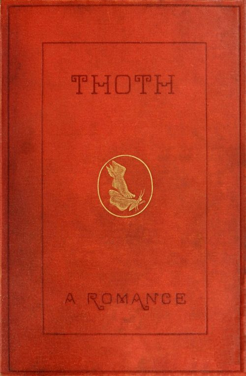 the project gutenberg ebook of thoth by joseph shield nicholson
