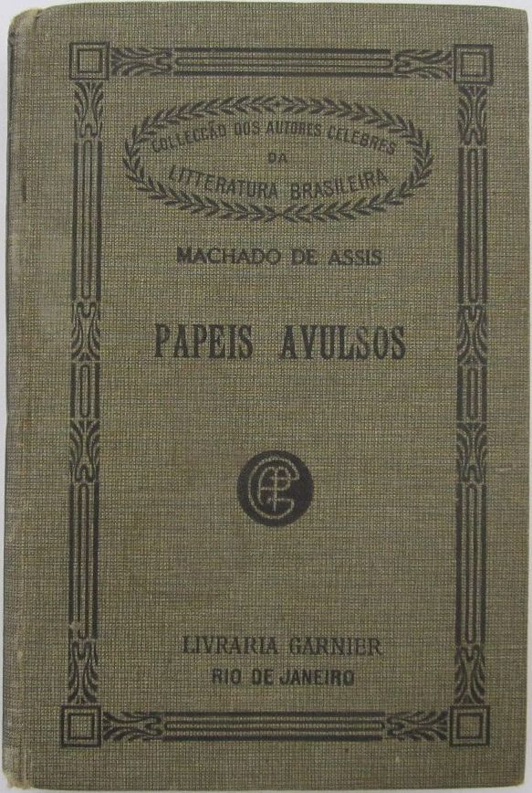 The Project Gutenberg Ebook Of Papeis Avulsos By Machado De