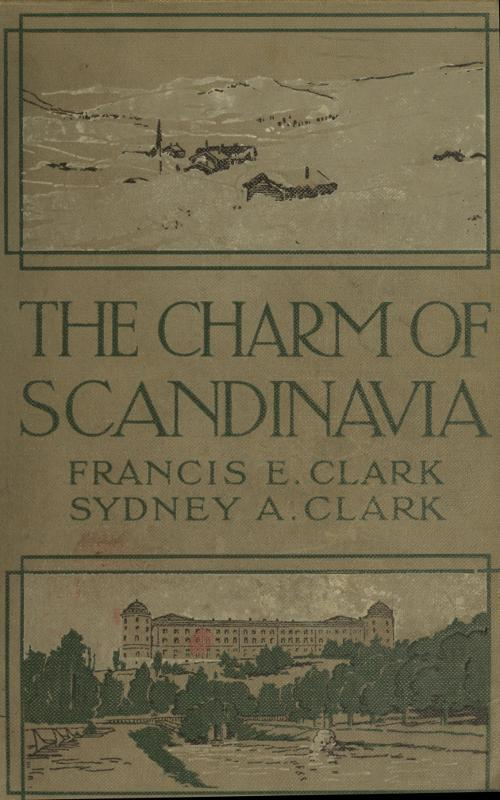 The project gutenberg ebook of the charm of scandinavia by francis cover image fandeluxe Choice Image