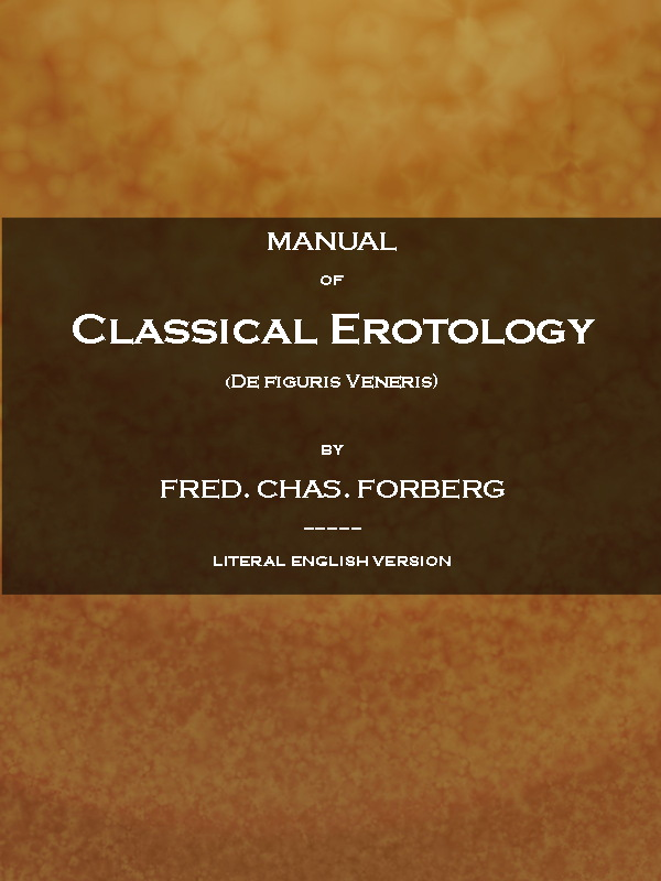 Manual of classical erotology de figuris veneris by friedrich the cover image was created by the transcriber and is placed in the public domain fandeluxe Choice Image