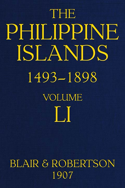 The Philippine Islands 14931898 Explorations By Early Navigators