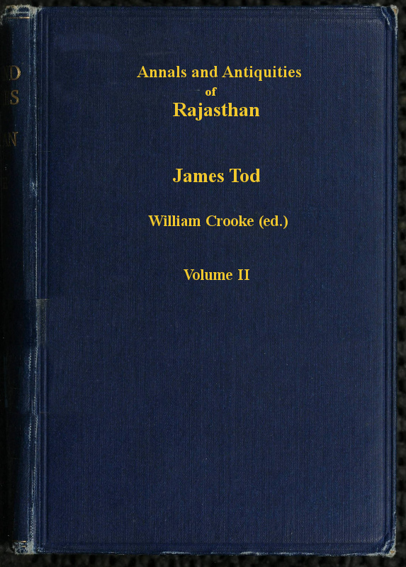 Annals And Antiquities Of Rajasthan Vol 2 Of 3 By James Tod