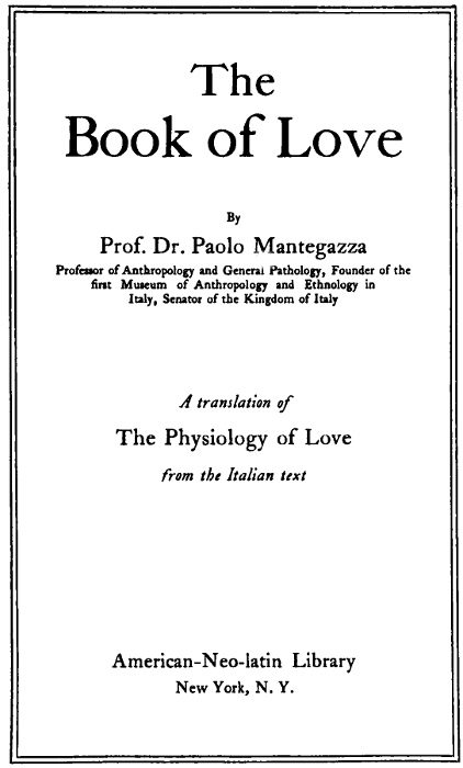 The Project Gutenberg Ebook Of The Book Of Love By Paolo Mantegazza