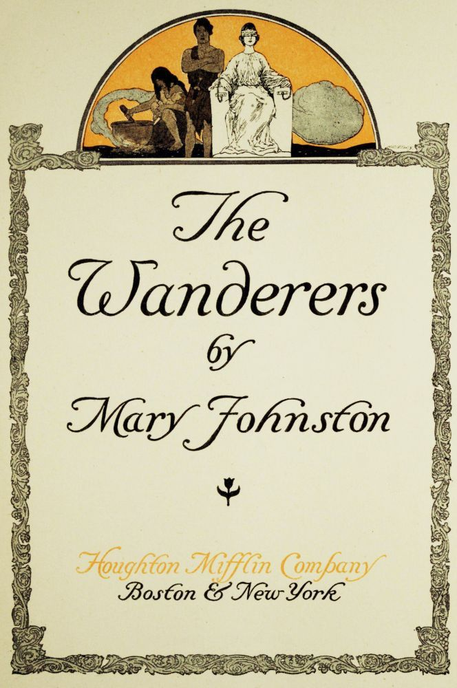 The Project Gutenberg Ebook Of The Wanderers By Mary Johnston