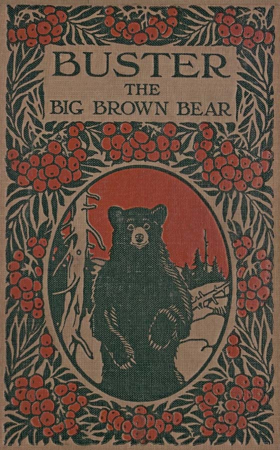The Project Gutenberg eBook of Buster the Big Brown Bear, by