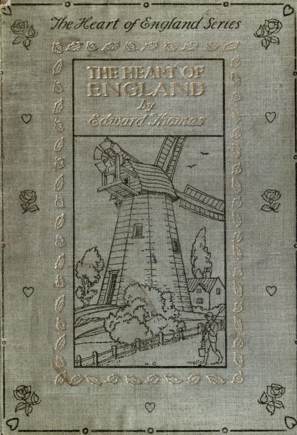 The Heart Of England By Edward Thomasthe Project Gutenberg Ebook