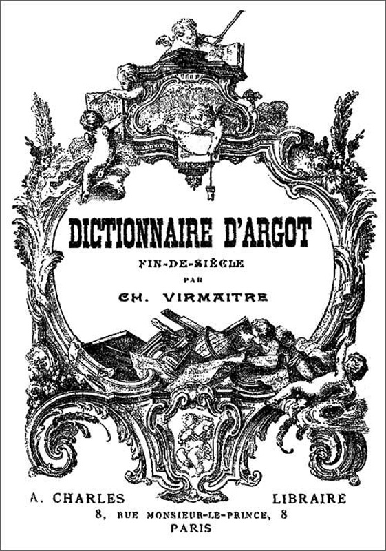 bas prix meilleure sélection de 100% authentique The Project Gutenberg eBook of Dictionnaire d'Argot Fin-de ...
