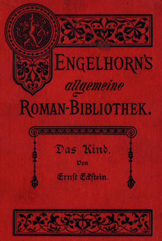 The Project Gutenberg Ebook Of Das Kind By Ernst Eckstein