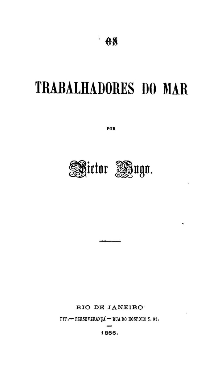 2e0eba758a5 ... THIS PROJECT GUTENBERG EBOOK OS TRABALHADORES DO MAR     Produced by  Laura Natal Rodriguez and Marc D Hooghe at Free Literature (Images  generously made ...