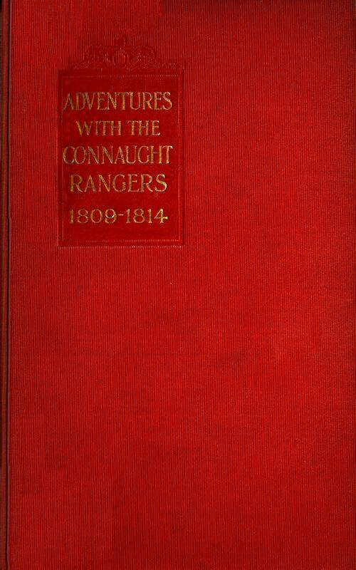Adventures with the Connaught Rangers 1809–1814, by William