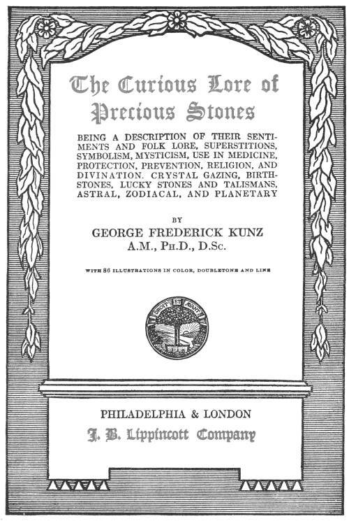 The Project Gutenberg Ebook Of The Curious Lore Of Precious Stones