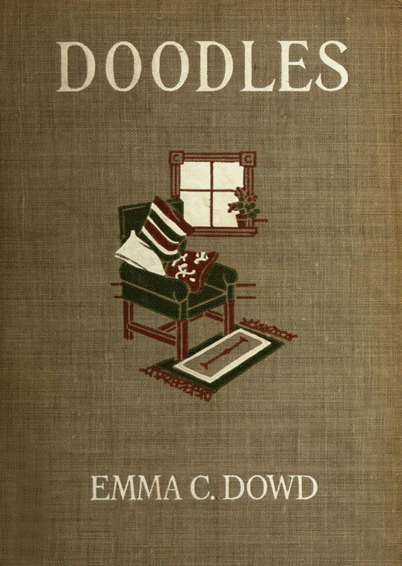 Doodles By Emma C Dowd A Project Gutenberg Ebook