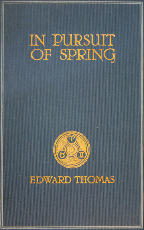 In Pursuit Of Spring By Edward Thomasthe Project Gutenberg Ebook