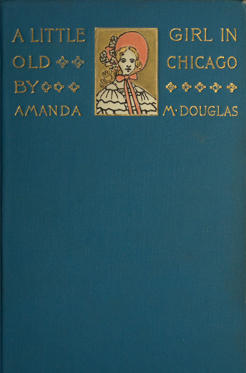 The Project Gutenberg eBook of A Little Girl in Old Chicago 12652cb6acb