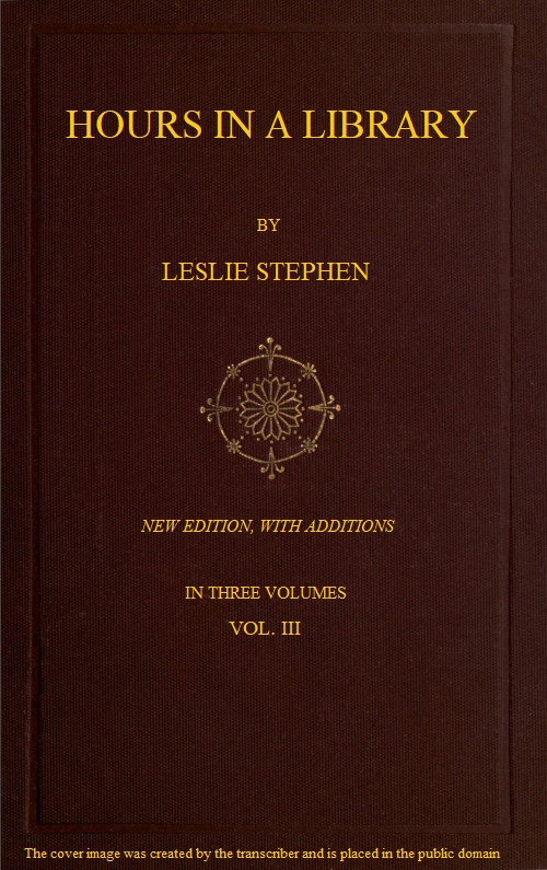 The Project Gutenberg Ebook Of Hours In A Library By Leslie Stephen