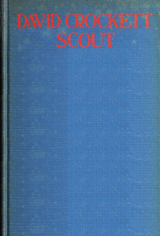 David Crockett: Scout, by Charles Fletcher Allen