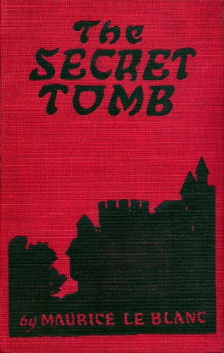 The Project Gutenberg eBook of The Secret Tomb, by Maurice