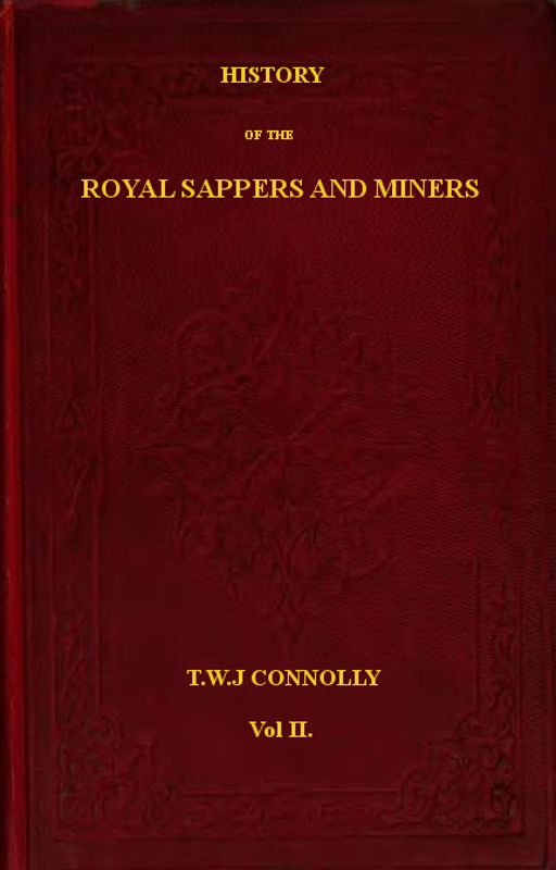 Cool History Of The Royal Sappers And Miners Vol 2 Of 2 By Cjindustries Chair Design For Home Cjindustriesco