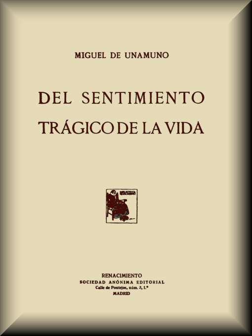 Del Sentimiento Trágico De La Vida By Miguel De Unamunoa