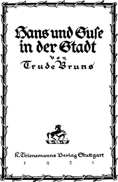 The Project Gutenberg Ebook Of Hans Und Suse In Der Stadt
