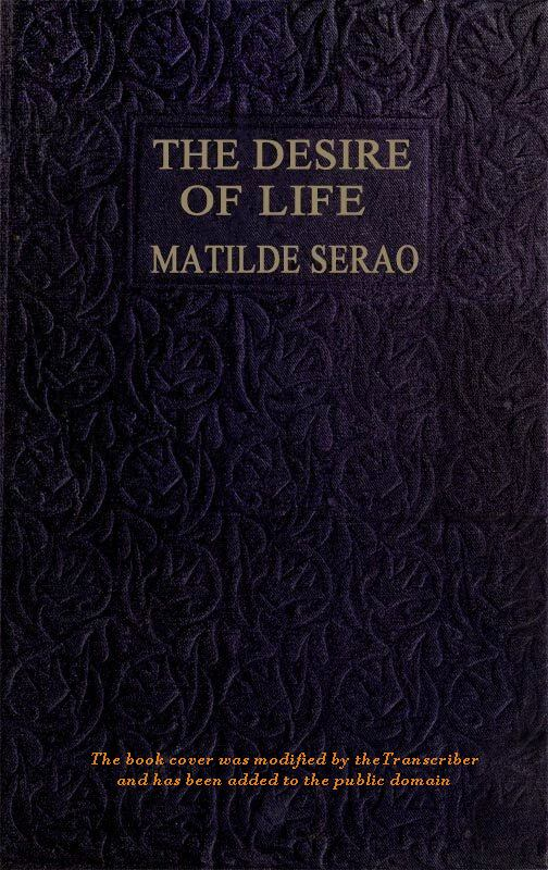 The Project Gutenberg Ebook Of The Desire Of Life By