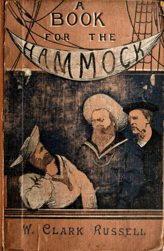 A Book for the Hammock, by W. Clark Russell A Project