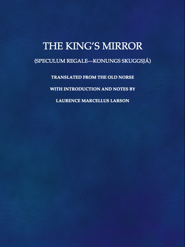 The King S Mirror Speculum Regale Konungs Skuggsja Tr From The
