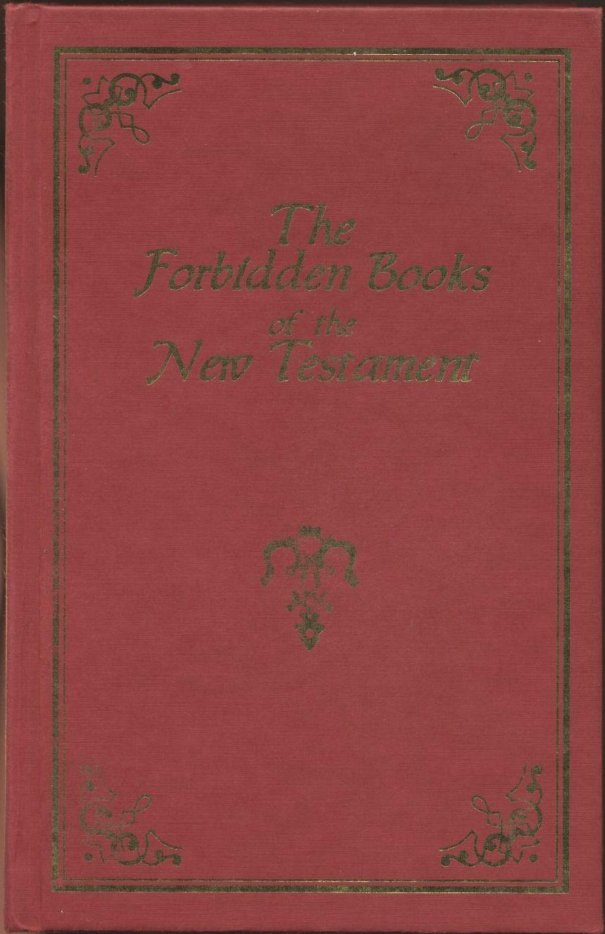 Forbidden Gospels And Epistles By Wake
