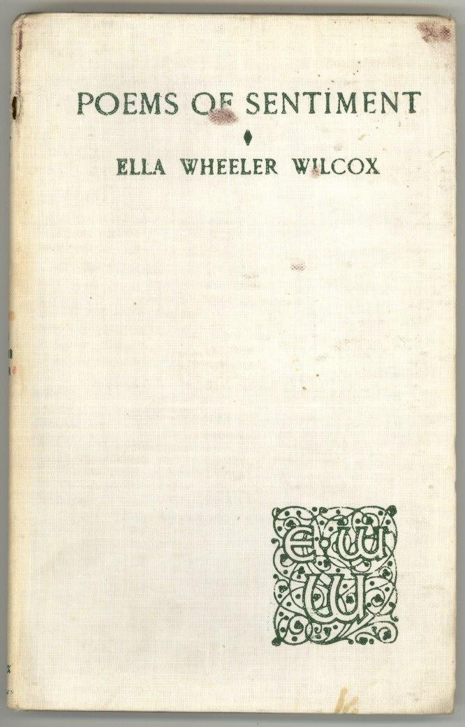Poems Of Sentiment By Ella Wheeler Wilcox